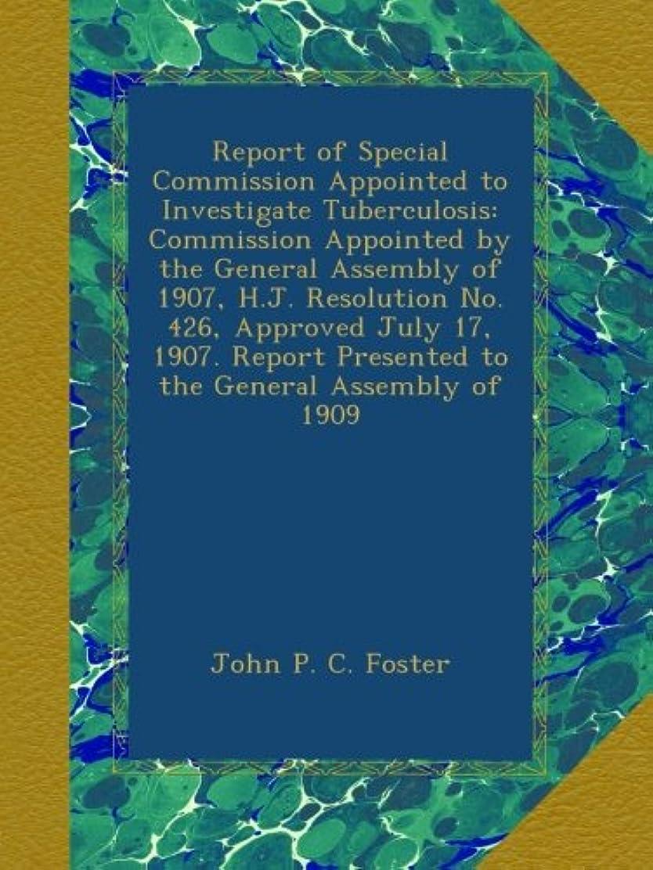 繰り返したハードリング肩をすくめるReport of Special Commission Appointed to Investigate Tuberculosis: Commission Appointed by the General Assembly of 1907, H.J. Resolution No. 426, Approved July 17, 1907. Report Presented to the General Assembly of 1909