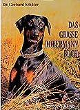 Das grosse Dobermann Buch