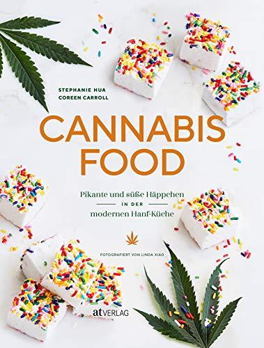 Cannabis-Food: Pikante und süsse Häppchen in der modernen Hanf-Küche