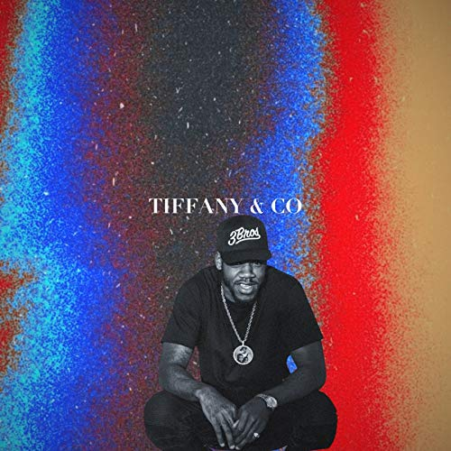 Tiffany & Co [Explicit]