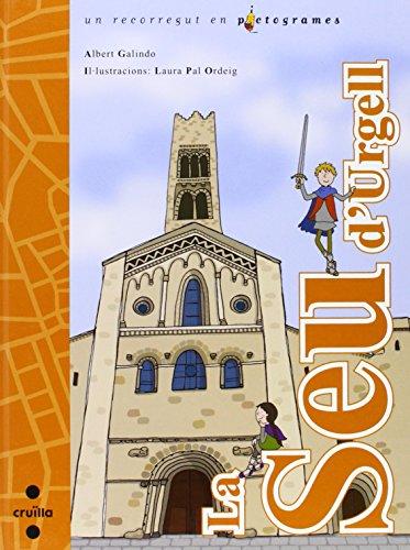 La Seu d'Urgell: un recorregut en pictogrames (Lecturas pictográficas)