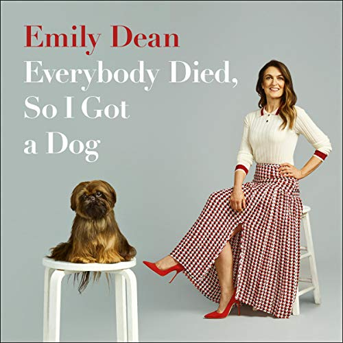 Everybody Died, So I Got a Dog cover art