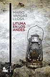 Lituma en los Andes (Contemporánea)