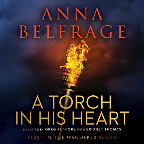 A Torch in His Heart Audiobook By Anna Belfrage cover art
