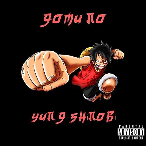 Gomu No [Explicit]