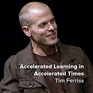 Tim Ferriss: Accelerated Learning in Accelerated Times cover art