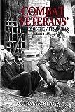 Combat Veterans' Stories of the Vietnam War: Vietnam War (Volume 1)