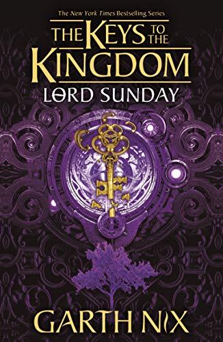 Lord Sunday: The Keys to the Kingdom 7 (English Edition)