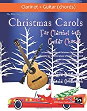 The Wild Music Book of Christmas Carols for Clarinet with Guitar Chords: 21 Traditional Christmas Carols arranged especially for clarinet of Grades 3 ... guitar chords and words to the songs.