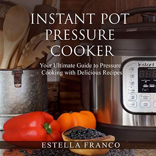 Instant Pot Pressure Cooker cover art