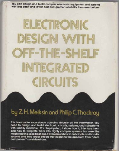 Electronic design with off-the-shelf integrated circuits