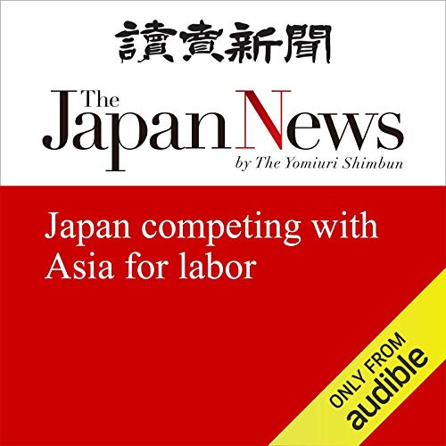 Japan competing with Asia for labor cover art