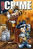 Lustiges Taschenbuch Crime 02 - Disney
