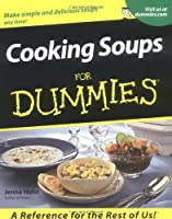 Cooking Soups For Dummies (For Dummies Series)