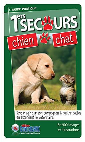 Livre Guide Pratique des Premiers Secours Chien Chat