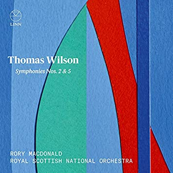 Wilson: Symphonies Nos. 2 & 5