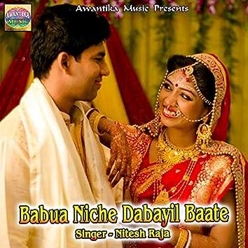 Babua Niche Dabayil Baate