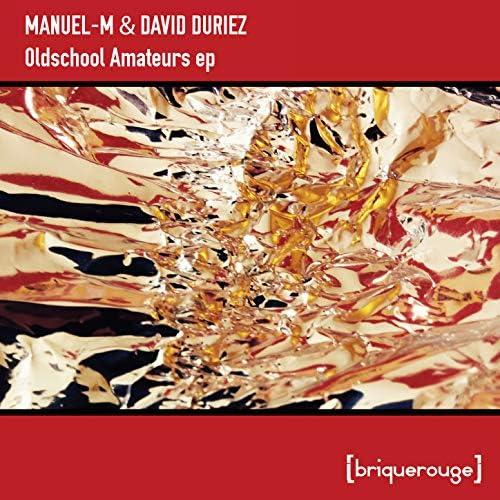 David Duriez & Manuel-M