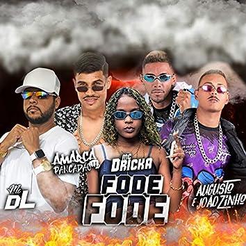 Fode Fode (feat. Mc Dricka)