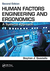 Human Factors Engineering and Ergonomics: A Systems Approach, Second Edition Cover Thumbnail