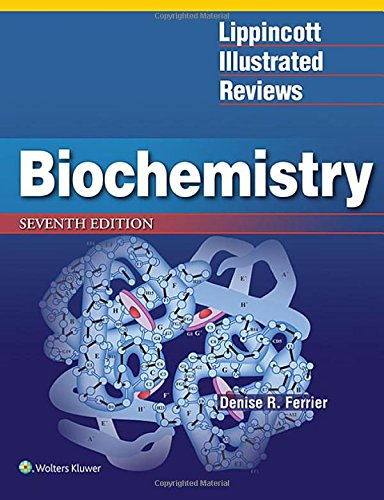 Compare Textbook Prices for Lippincott Illustrated Reviews: Biochemistry Lippincott Illustrated Reviews Series 7 Edition ISBN 9781496344496 by Ferrier, Denise