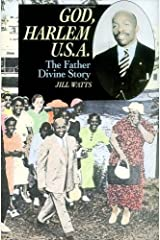 God, Harlem U.S.A.: The Father Divine Story Kindle Edition