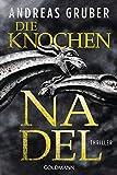 'Die Knochennadel: Peter Hogart...' von 'Andreas Gruber'