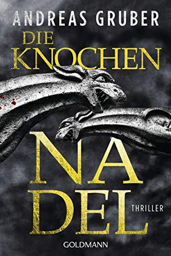 Buchseite und Rezensionen zu 'Die Knochennadel: Peter Hogart ermittelt 3 - Thriller' von Andreas Gruber