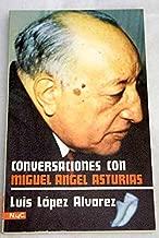 Conversaciones con Miguel Angel Asturias.