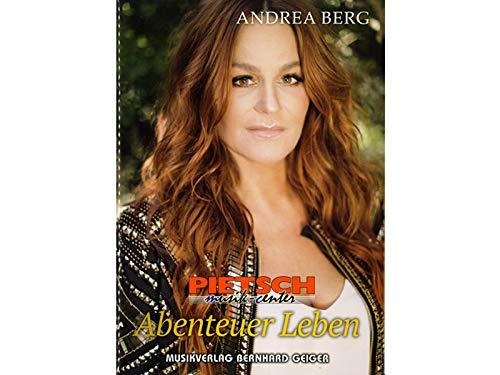 Andrea Berg ABENTEUER LEBEN (Songbuch, Songbook, Notenbuch) für Gesang, Klavier, Gitarre usw. …