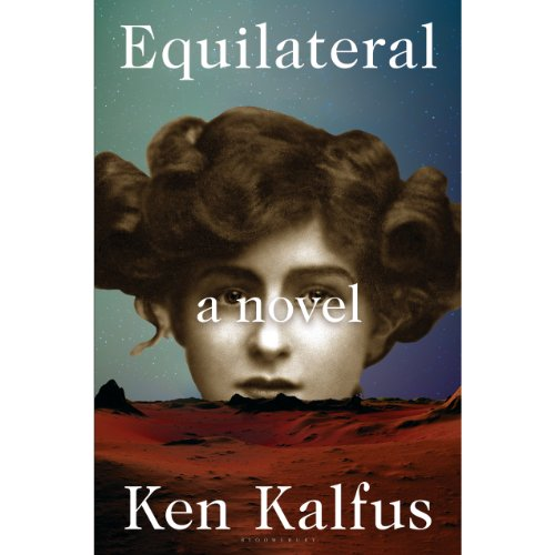 Equilateral     A Novel              By:                                                                                                                                 Ken Kalfus                               Narrated by:                                                                                                                                 Bruce Mann                      Length: 5 hrs and 55 mins     6 ratings     Overall 3.0