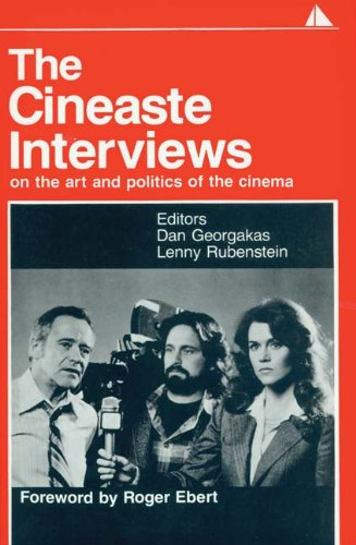Compare Textbook Prices for The The Cineaste Interviews: On the Art and Politics of the Cinema Edition Not Stated Edition ISBN 9780941702034 by Georgakas, Dan,Rubenstein, Lenny