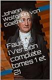 Faust (Version complète tome 1 et 2) - Format Kindle - 0,99 €