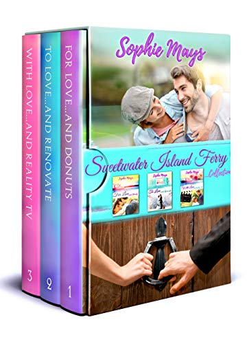 The Sweetwater Island Ferry Collection: A Heartwarming, Feel-Good Trilogy by [Sophie Mays, Love Light Faith Publishing]