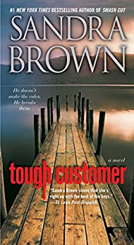 Tough Customer: A Novel by [Sandra Brown]