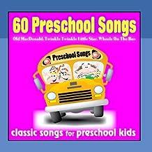 60 Preschool Songs: Old Macdonald, Twinkle Twinkle Little Star, Wheels On the Bus
