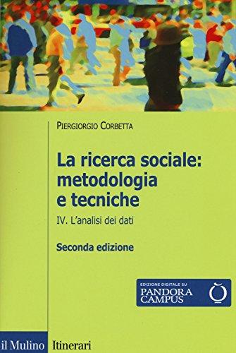 La ricerca sociale: metodologia e tecniche. Con e-book. L'analisi dei dati (Vol. 4)