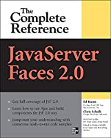 JavaServer Faces 2.0: The Complete Reference (Complete Reference Series)