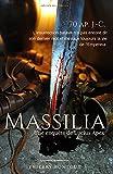 Massilia (Les Enquêtes de Lucius Apex) (French Edition)