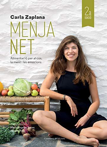 Menja Net: Alimentació per al cos, la ment i les emocions (Altres cuina)