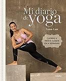 Mi Diario de Yoga (Nueva Edición) / My Yoga Diary