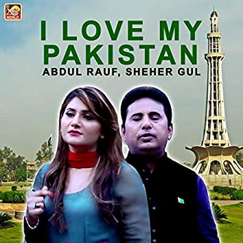 I Love My Pakistan - Single