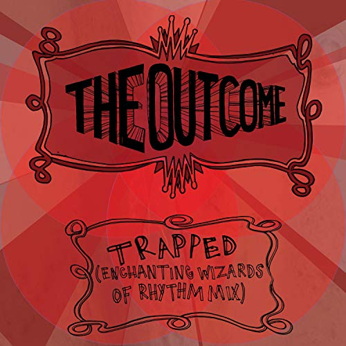 Trapped (Enchanting Wizards of Rhythm Mix) [Explicit]