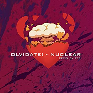 Nuclear (Remix By Fer)