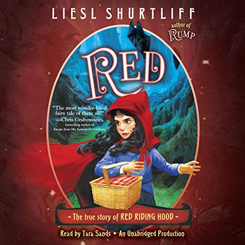 Red: The True Story of Red Riding Hood audiobook cover art