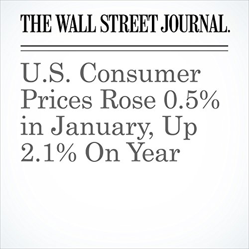 U.S. Consumer Prices Rose 0.5% in January, Up 2.1% On Year copertina