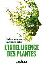 L'intelligence des plantes de Stefano Mancuso
