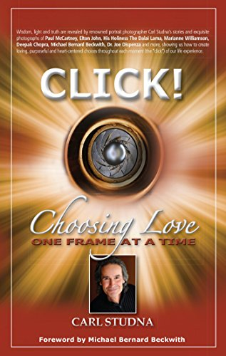 CLICK: Choosing Love…One Frame at a Time (English Edition)
