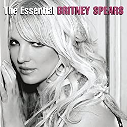 The Essential Britney Spears