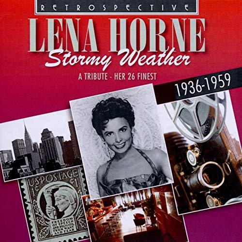 Lena Horne : Lena Horne - Stormy Weather